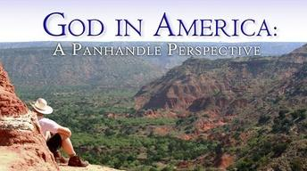 God in America: A Panhandle Perspective