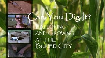 Can You Dig It?: Exploring and Growing at the Buried City