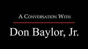 A Conversation with Don Baylor Jr.