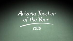 Arizona Teacher of the Year 2015
