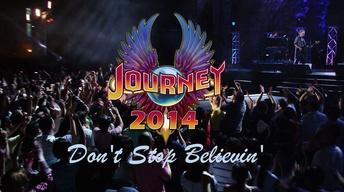 Journey 2014: Don't Stop Believin'