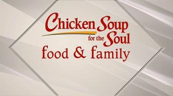 Chicken Soup for the Soul: Food & Family