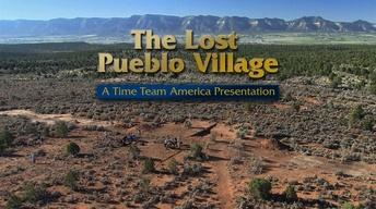 The Lost Pueblo Village: A Time Team America Presentation