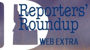 Web Extra: Reporters' Roundup