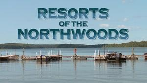 Resorts of the Northwoods