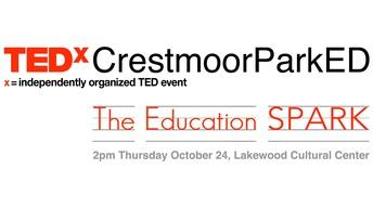 TEDxCrestmoorParkED: The Education Spark