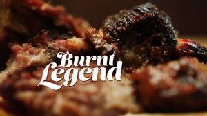 Burnt Legend: The Story of Burnt Ends