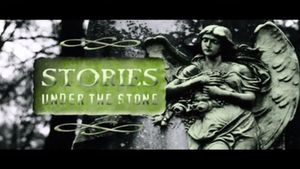 Stories Under The Stone