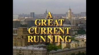 A Great Current Running