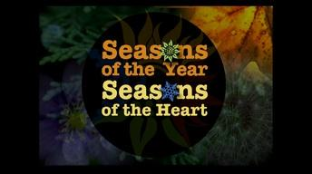 Seasons of the Year, Seasons of the Heart