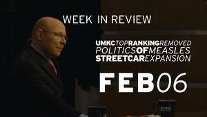 UMKC Ranking, Measles, Streetcar Expansion - Feb 6, 2015
