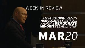 Block Grants, KS Democrats, Minority Leaders - Mar 20, 2015