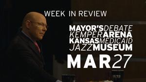 Mayor's Debate, Kemper Arena, Medicaid in KS - Mar 27, 2015