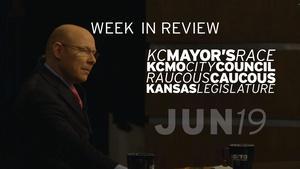KCMO Election, Raucous Caucus, KS Legislature - Jun 19, 2015