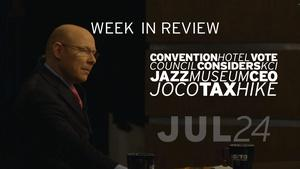 KCMO Council Hotel Vote, KCI, Jazz Museum - Jul 24, 2015