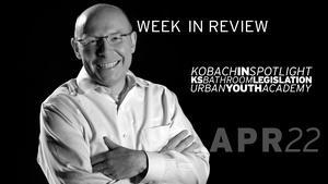Border War, KS Budget, Kobach Criticism - Apr 22, 2016
