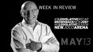 KS Leg Recap, Brownback/K-State, MO Leg Recap - May 13, 2016