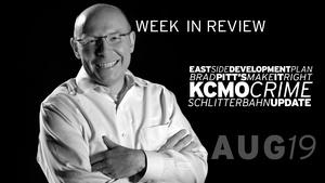 East Side Development, Brad Pitt, KCMO Crime - Aug 19, 2016