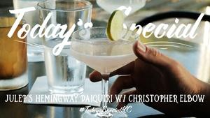 Julep's Hemingway Daiquiri with Christopher Elbow
