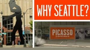Picasso in Seattle - Why Seattle?
