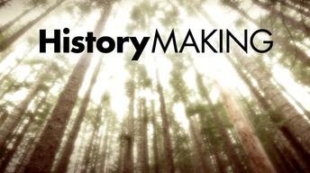 History Making