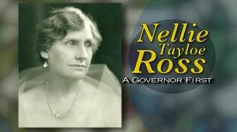 Nellie Tayloe Ross - A Governor First