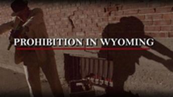 Prohibition in Wyoming