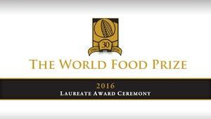 2016 World Food Prize