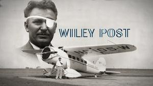 Wiley Post | Episode 601