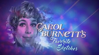 Carol Burnett's Favorite Sketches
