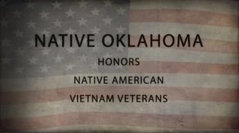 Native Oklahoma: Native Vietnam Veterans