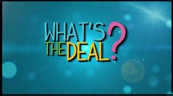 What's the Deal Promo