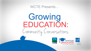 American Graduate, Growing Education: Community Conversation