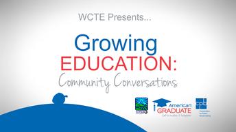American Graduate, Growing Education: Community Conversation