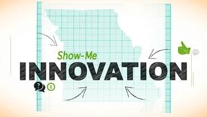 Show-Me Innovation