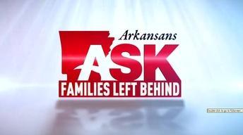 Arkansans Ask: Families Left Behind