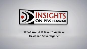 What Would It Take to Achieve Hawaiian Sovereignty?