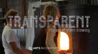 Transparent: The Art of Glassblowing