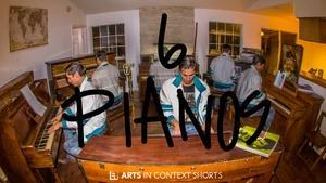 6 Pianos