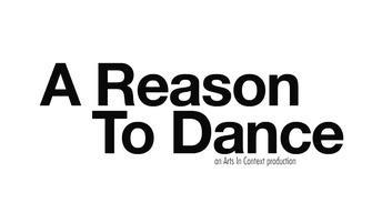 A Reason to Dance Trailer
