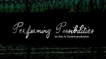 Performing Possibilities Trailer