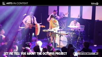 Let Me Tell You About The Octopus Project