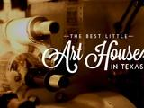 Arts in Context | The Best Little Art House In Texas Trailer