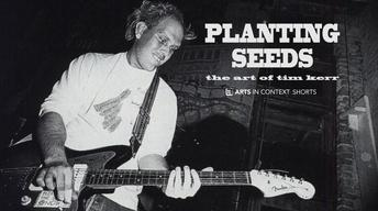 Planting Seeds: The Art of Tim Kerr