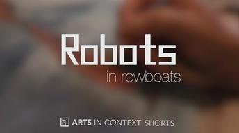 Robots in Rowboats