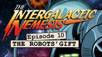 Episode 10 - The Robots' Gift