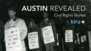 Austin Revealed: Civil Rights Stories
