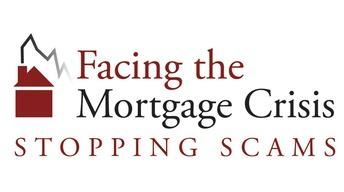 Mortgage Crisis: Stopping Scams