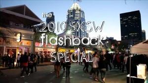 SXSW Flashback 2010