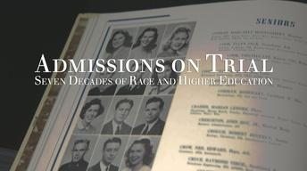 Admissions On Trial: Seven Decades of Race and Higher Ed